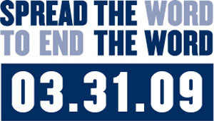 Spread the Word To End the Word 3-31-09